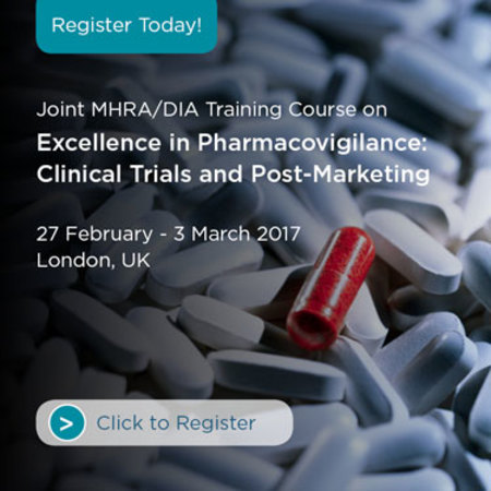 MHRA/DIA Excellence in Pharmacovigilance:Clinical Trials and Post-Marketing
